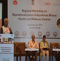 NHM: 3rd Regional Workshop on Operationalization of Ayushman Bharat-HWC, Amritsar; 5th-6th September, 2019